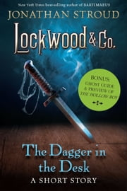 The Dagger in the Desk - Bonus: Ghost Guide & Preview of The Hollow Boy ebook by Jonathan Stroud
