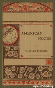 American Notes (Illustrated + Audiobook Download Link + Active TOC) ebook by Charles Dickens
