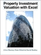 Property Investment Valuation with Excel ebook by Clive Warren