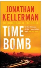 Time Bomb (Alex Delaware series, Book 5) - A tense and gripping psychological thriller ebook by Jonathan Kellerman