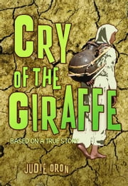 Cry of the Giraffe ebook by Judie Oron