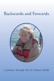 Backwards and Forwards ebook by Simon Smith