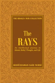 Rays ebook by Bediuzzaman Said Nursi