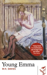 Young Emma ebook by William Henry Davies