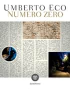 Numero zero ebook by Umberto Eco