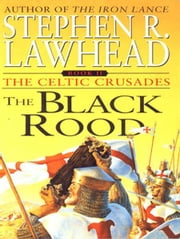 The Black Rood ebook by Stephen R. Lawhead