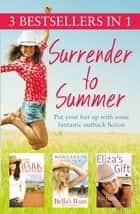 Surrender to Summer ebook by Nicole Alexander, Margareta Osborn, Rachael Herron