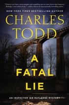 A Fatal Lie - A Novel ebook by
