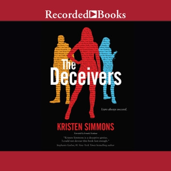 The Deceivers audiobook by Kristen Simmons