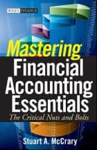 Mastering Financial Accounting Essentials ebook by Stuart A. McCrary
