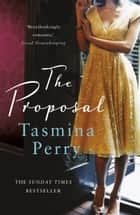The Proposal ebook by Tasmina Perry