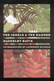 The Jungle and the Damned ebook by Hassoldt Davis,Lawrence Millman