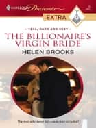 The Billionaire's Virgin Bride eBook by Helen Brooks