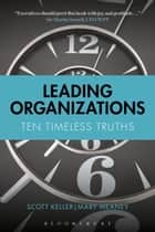 Leading Organizations - Ten Timeless Truths ebook by