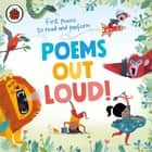 Poems Out Loud! - First Poems to Read and Perform audiobook by Ladybird