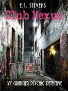 Club Nexus ebook by