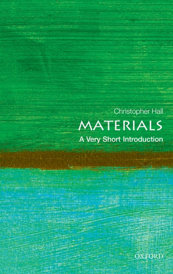 Materials: A Very Short Introduction ebook by Christopher Hall