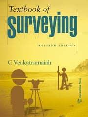 Textbook of Surveying ebook by C Venkatramaiah