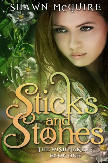 Sticks and Stones ebook by Shawn McGuire