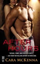 After Hours ebook by Cara McKenna