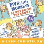 Five Little Monkeys Storybook Treasury ebook by Eileen Christelow