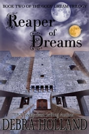Reaper of Dreams - Book Two ebook by Debra Holland