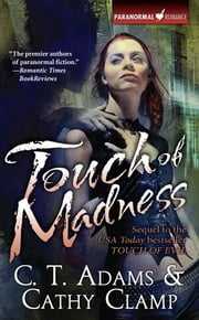 Touch of Madness ebook by C. T. Adams,Cathy Clamp