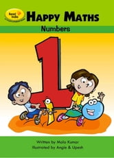 Happy Maths - Part 1 - Numbers ebook by Mala Kumar