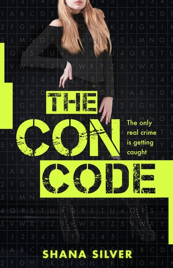 The Con Code ebook by Shana Silver