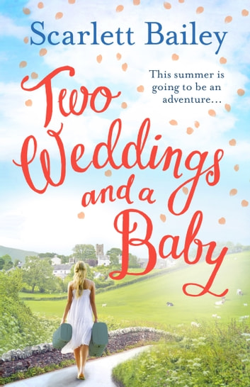 Two Weddings and a Baby ebook by Scarlett Bailey