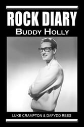 Rock Diary: Buddy Holly ebook by Dafydd Rees,Luke Crampton