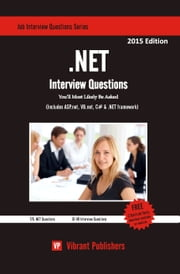 .NET Interview Questions You'll Most Likely Be Asked ebook by Vibrant Publishers