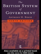 British System of Government ebook by Anthony H Birch