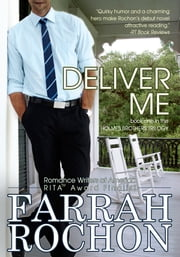 Deliver Me ebook by Farrah Rochon