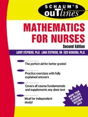 Schaum's Outline of Mathematics for Nurses ebook by Stephens, Larry