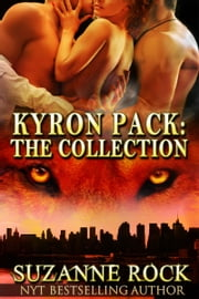 Kyron Pack: The Collection ebooks by Suzanne Rock
