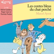 Contes bleus du chat perché audiobook by Marcel Aymé