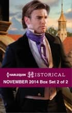 Harlequin Historical November 2014 - Box Set 2 of 2 - An Anthology ebook by Carole Mortimer, Lucy Ashford, Denise Lynn