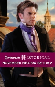 Harlequin Historical November 2014 - Box Set 2 of 2 - Darian Hunter: Duke of Desire\The Rake's Bargain\The Warrior's Winter Bride ebook by Carole Mortimer, Lucy Ashford, Denise Lynn