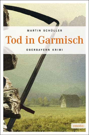 Tod in Garmisch ebook by Martin Schüller