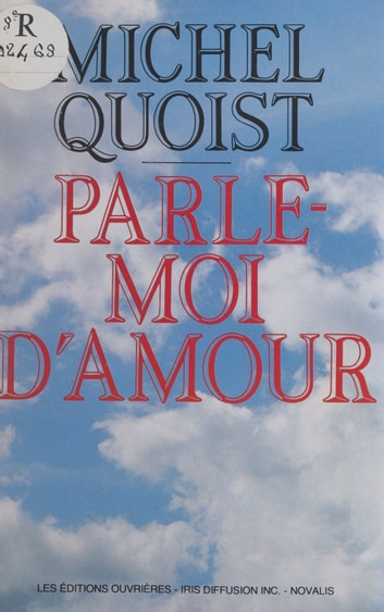 Parle-moi d'amour eBook by Michel Quoist