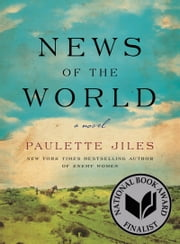News of the World - A Novel ebook by Kobo.Web.Store.Products.Fields.ContributorFieldViewModel