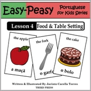 Portuguese Lesson 4: Food & Table Setting ebook by Jacinto Cacella Torres