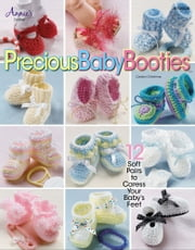 Precious Baby Booties ebook by Deborah Hamburg