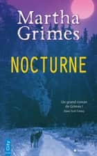 Nocturne ebook by Martha Grimes