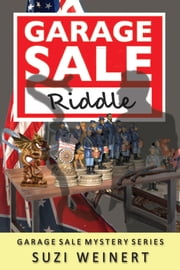Garage Sale Riddle ebook by Suzi Weinert