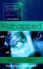 Kidnapped ebook by Megan Derr