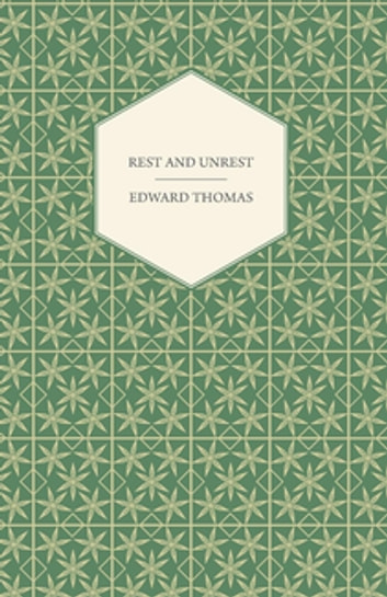Rest and Unrest ebook by Edward Thomas