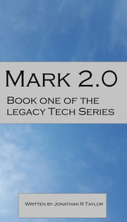 Mark 2.0 ebook by Jonathan R Taylor