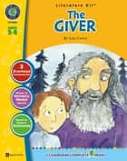 The Giver - Literature Kit Gr. 5-6 ebook by Nat Reed